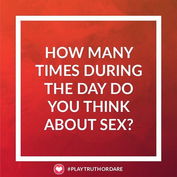 How many times during the day do you think about sex?
